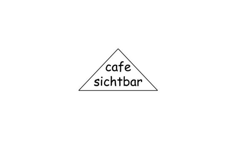 Cafe Sichtbar