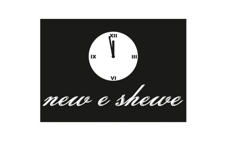 New e Shewe